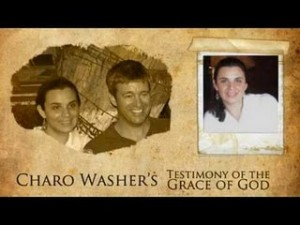 Marturie Charo Washer (Sotia lui Paul Washer)