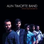 Pe 27 octombrie Alin Timofte Band lanseaza `Sfant esti doar Tu`