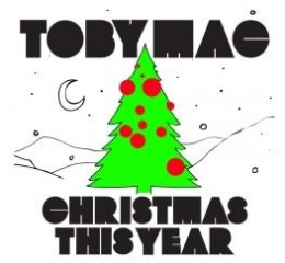 Toby Mac are un nou single de Craciun.
