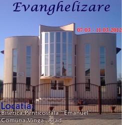 """Evanghelizare la Biserica Penticostalӑ """"Emanuel"""" Vinga, Arad"""