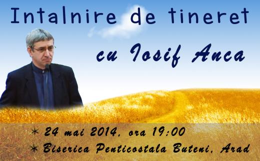 Conferinţă de tineret cu Iosif Anca la Buteni, Arad