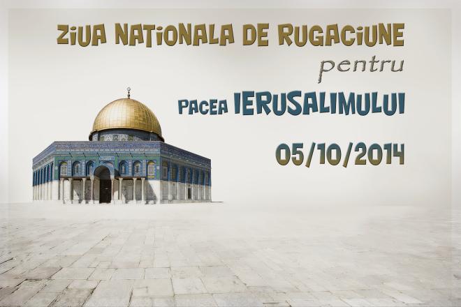 Ziua Naţională de Rugăciune pentru Pacea Ierusalimului